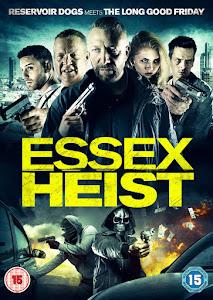 Essex Heist Poster