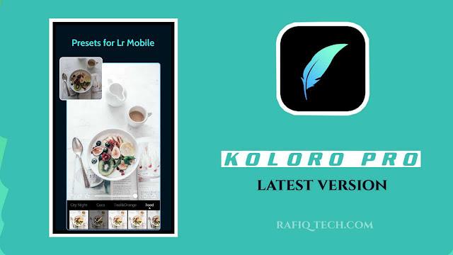 تحميل تطبيق Koloro Pro للأندرويد مجاناً-أخر إصدار Presets for Lightroom Mobile
