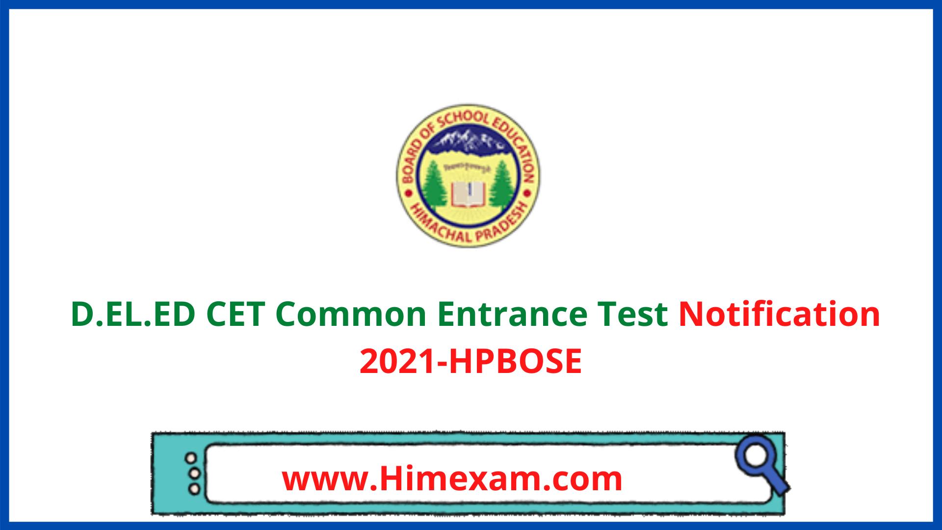 D.EL.ED CET Common Entrance Test  Notification 2021-HPBOSE