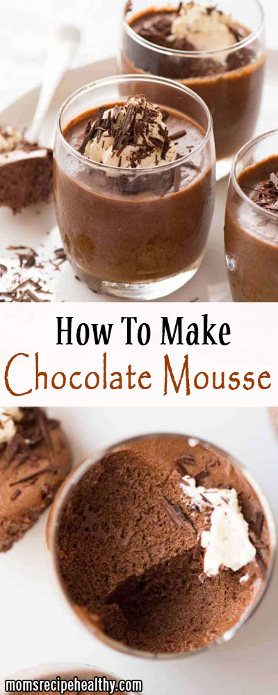 How To Make Chocolate Mousse [+Video]