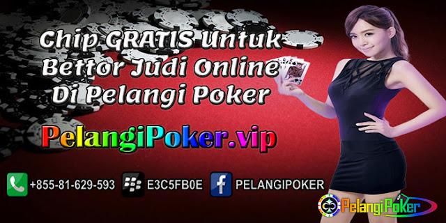 Chip-Gratis-Untuk-Bettor-Judi-Online-Di-Pelangi-Poker