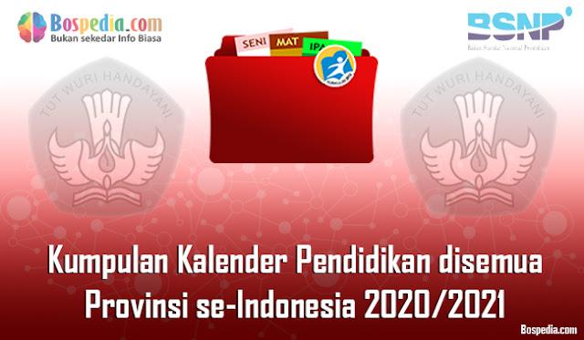 Kumpulan Kalender Pendidikan disemua Provisi se-Indonesia Tahun Ajaran 2020/2021