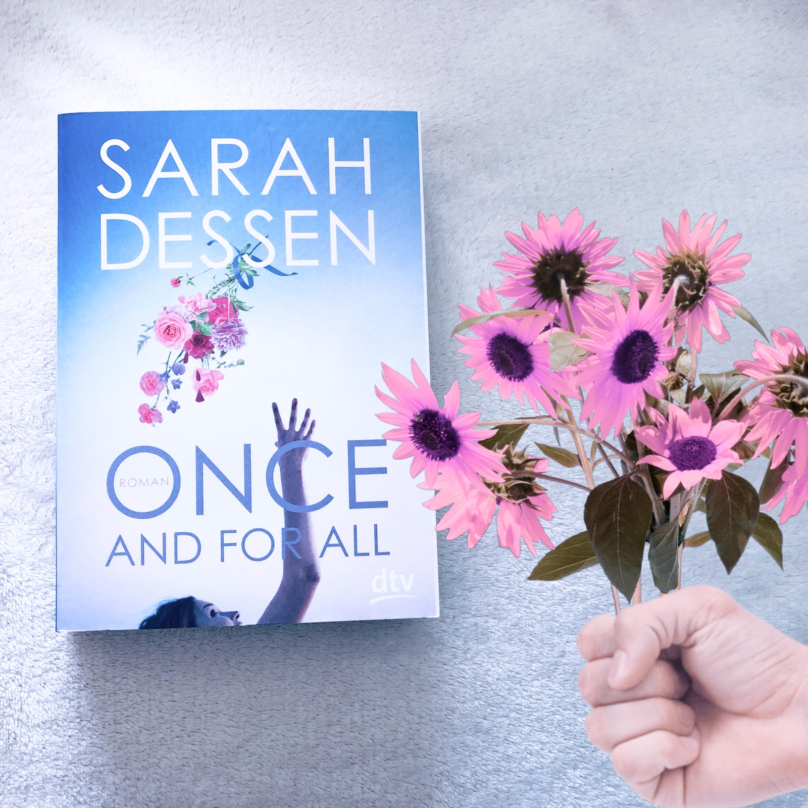 Once And For All Sarah Dessen Sarahs Bunte Welt