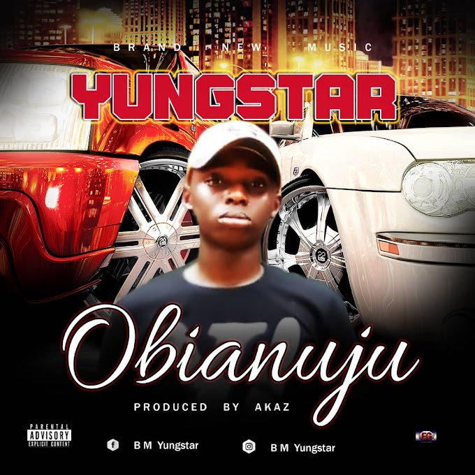 [Music] YungStar- Obianuju.mp3