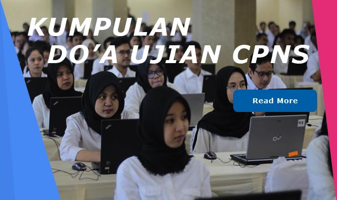 Sebelum Menjawab Soal CPNS, Berikut Doa dan Amalan Untuk Bisa Lulus Ujian CPNS 2018