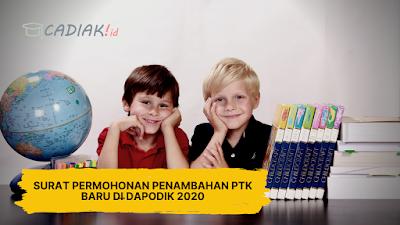 Surat Permohonan Penambahan PTK Baru di Dapodik 2020