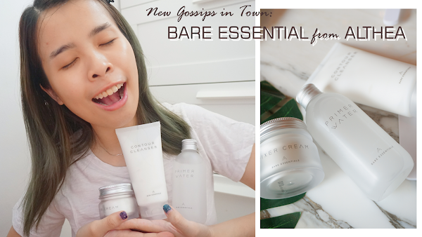 NEW GOSSIPS in Town: BARE ESSENTIALS from ALTHEA