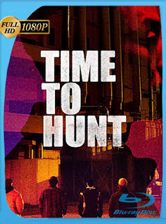 Tiempo De Caza (Time to Hunt) (2020) HD [1080p] Latino [GoogleDrive] SilvestreHD