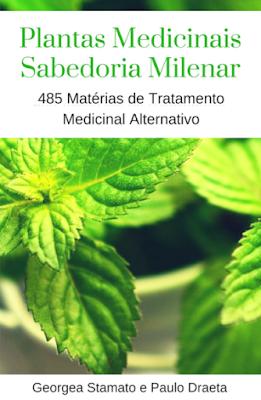 Livro Plantas Medicinais : Sabedoria Milenar – 485 Matérias Completas