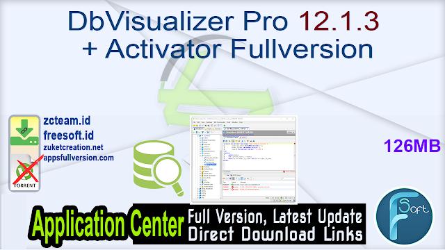 DbVisualizer Pro 12.1.3 + Activator Fullversion