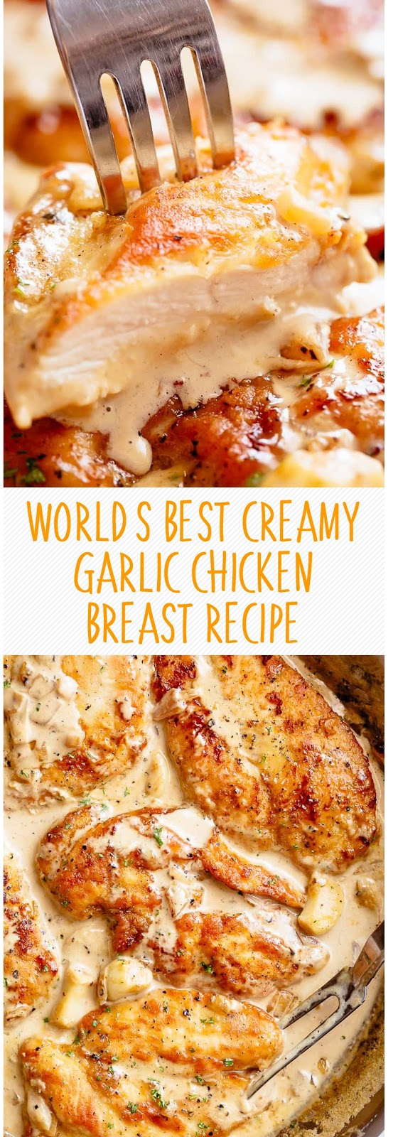 WORLD'S BEST CREAMY GARLIC CHICKEN BREAST RECIPE
