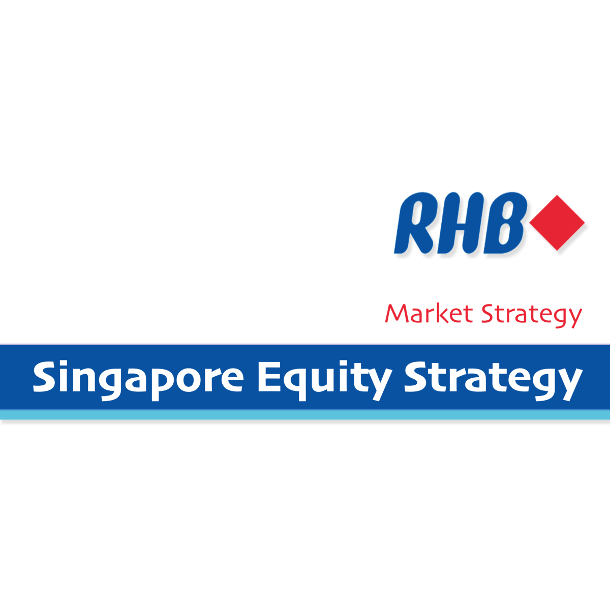 Singapore Equity Strategy - RHB Invest  | SGinvestors.io
