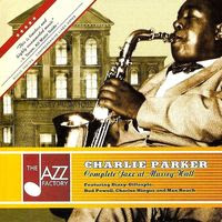 charlie parker - complete jazz at massey hall (2004)