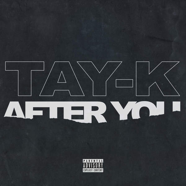 Tay-K - After You - Single Cover