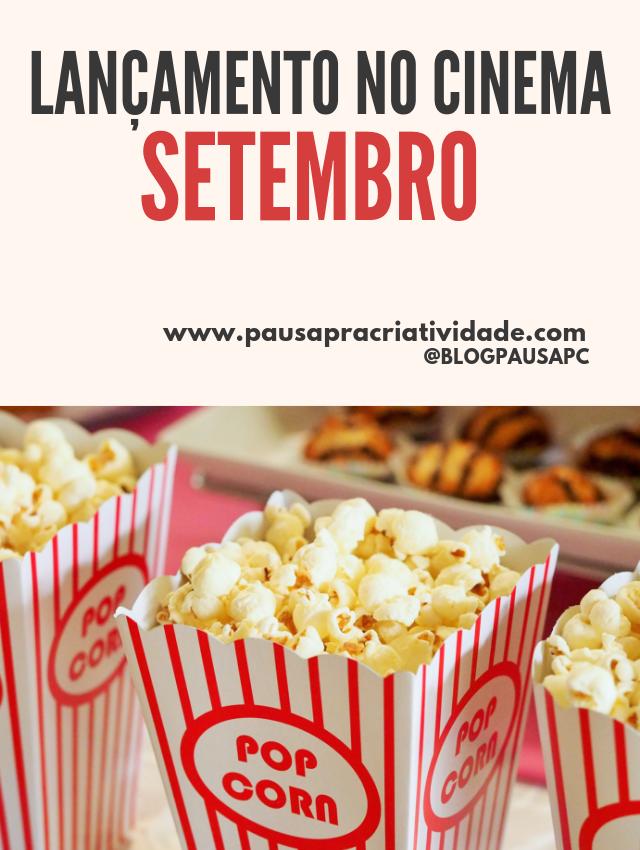 Filmes que serão lançados no cinema em setembro