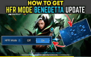 How To Get HFR Mode In Mobile Legends Benedetta Update
