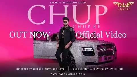 Chup Chup Ke Lyrics in Punjabi | Falak Shabir