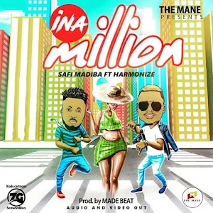New AUDIO: Safi Madiba ft Harmonize – Ina Million