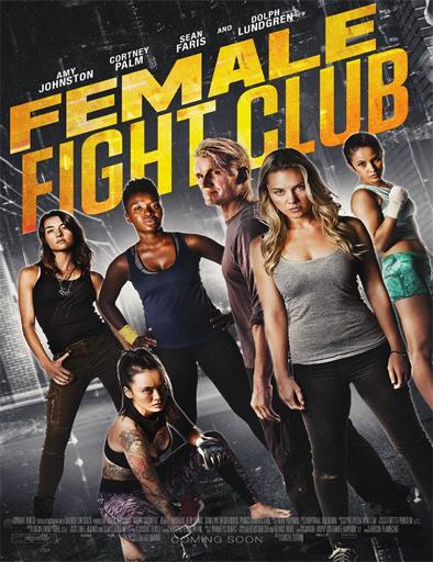 Ver Female Fight Club (2016) Online