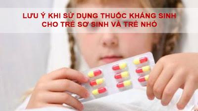 Lưu ý khi dùng kháng sinh cho trẻ viêm amidan