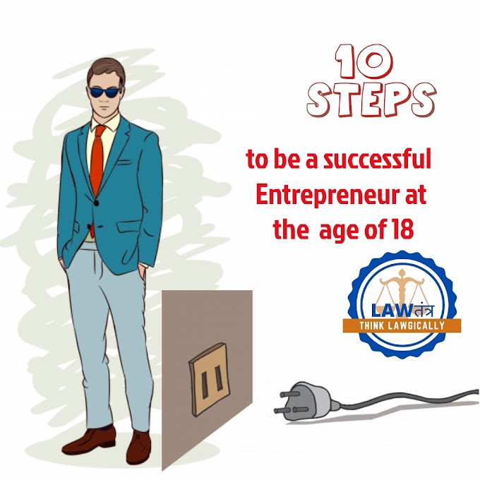 10  Steps to Becoming an Entrepreneur at the age of 18