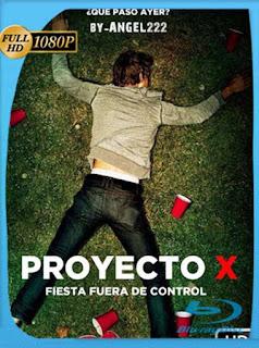 Proyecto X (V. Extendida) (2012) HD 1080p Latino [GoogleDrive] SilvestreHD