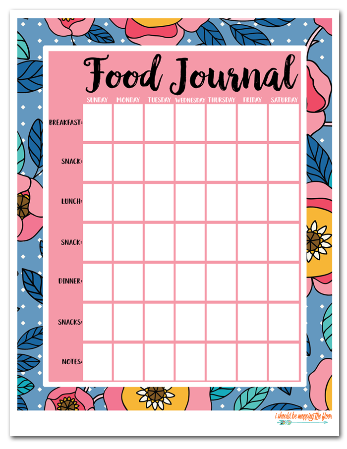 i should be mopping the floor free printable food journals