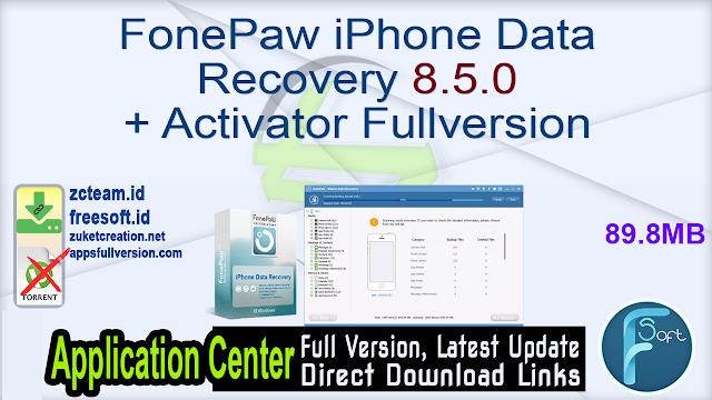 FonePaw iPhone Data Recovery 8.5.0 + Activator Fullversion