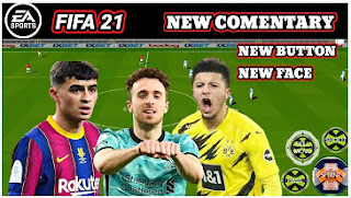 Download FIFA 21 Mobile Offline New Comentary TALK NAME & New Face Best Graphics