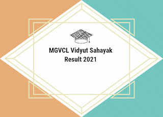 MGVCL Vidyut Sahayak Result 2021 Out