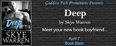 http://goddessfishpromotions.blogspot.com/2016/03/book-blast-deep-by-skye-warren.html