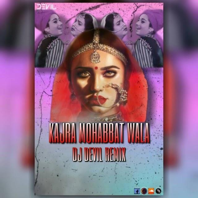 Kajra Mohabbat Wala Remix DJ DEVIL