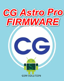 CG Astro Pro Offical Firmware Stock RomFlash file Download