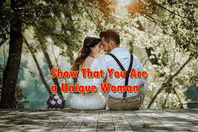 show that you are a unique woman