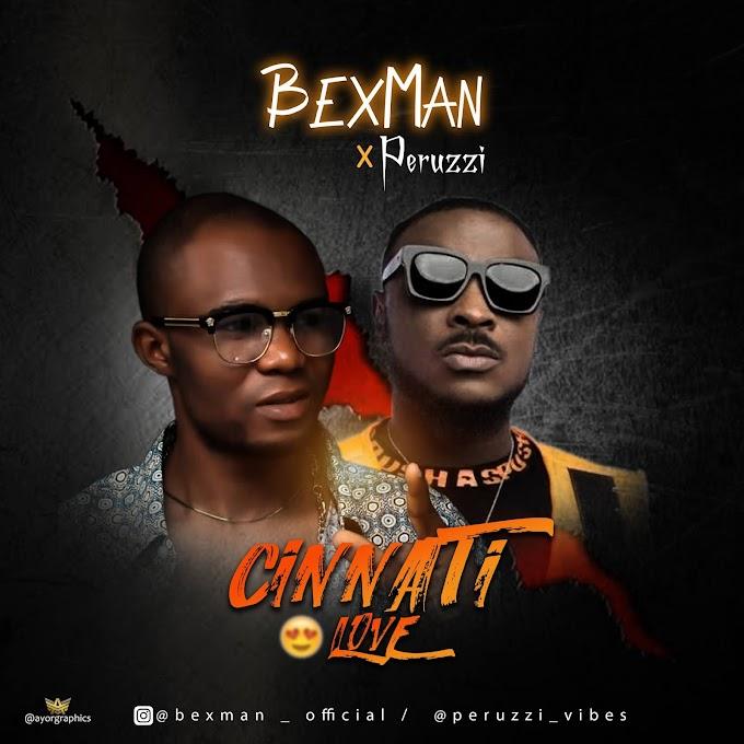 [MUSIC] BexMan x Peruzzy - CINNATT (Cover) _ Prod by Rexxie