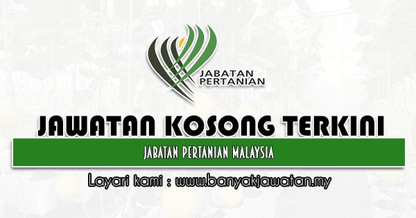 Jawatan Kosong Kerajaan 2021 di Jabatan Pertanian Malaysia