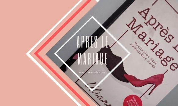Novel Apres le mariage