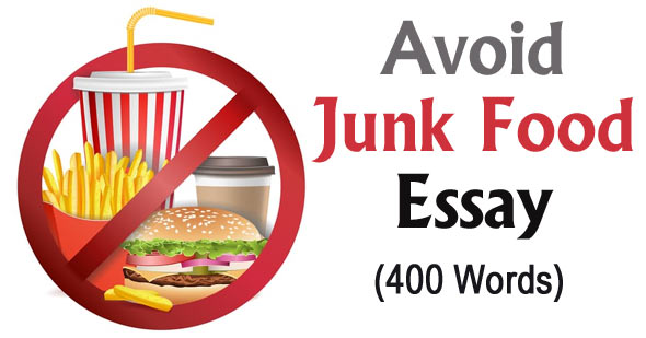 Avoid Junk Food Essay in English