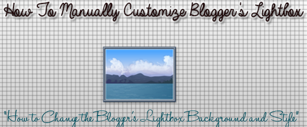 How to Customize Blogger Lightbox