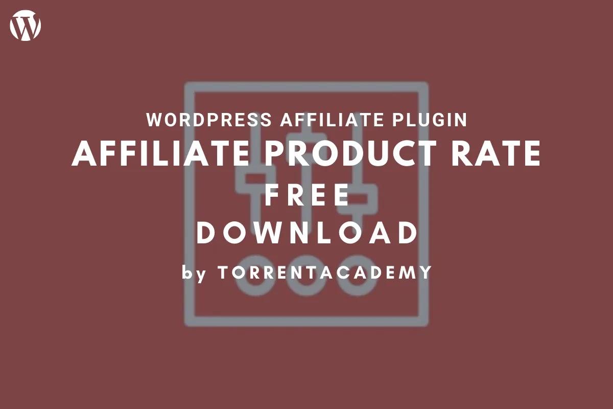 Affiliate Product Rates - AffiliateWP WordPress Plugin Free Download