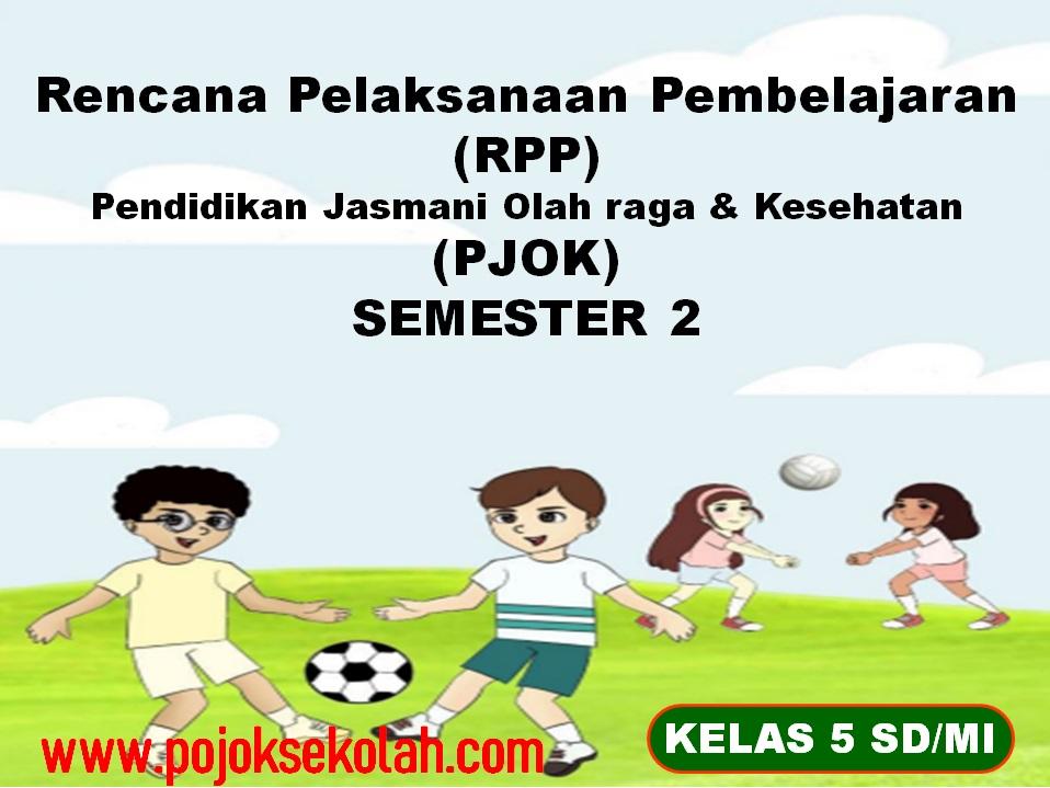 RPP 1 lembar PJOK Semester 2 Kelas 5 SD/MI
