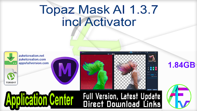 Topaz Mask AI 1.3.7 incl Activator