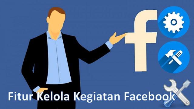 Fitur kelola kegiatan facebook