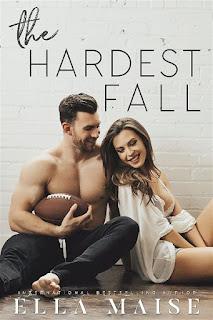 The hardest fall   Ella Maise