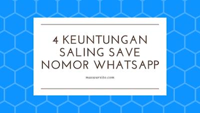 4 Keutungan Saling Menyimpan Nomor WhatsApp WA.png