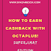 'SuperJimat' Edition: How to Earn Cashback with OctaPLUS App!