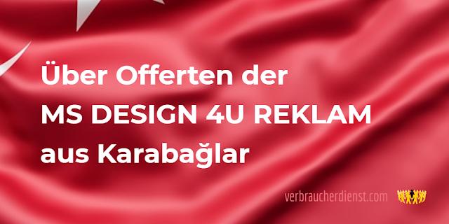 Titel: Offerte von MS DESIGN 4U REKLAM aus Karabağlar