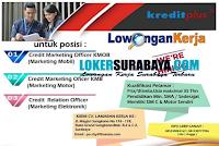 Info Lowongan Kerja Surabaya di KreditPlus Terbaru Desember 2019