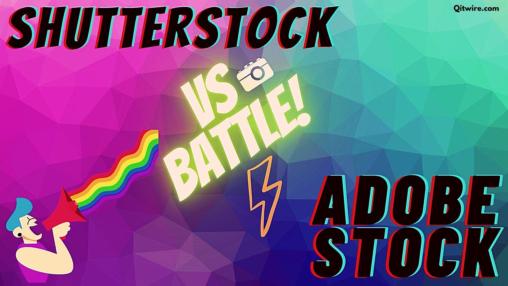 Shutterstock Vs Adobe Stock