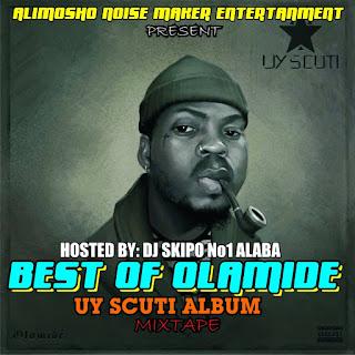 [MIXTAPE] Dj Skipo - Best Of Olamide UY Scuti Album